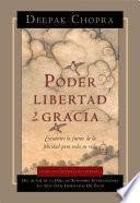Descargar el libro libro Poder, Libertad, Y Gracia