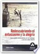 Descargar el libro libro Redescubriendo El Entusiasmo Y La AlegrÍa