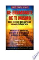 Descargar el libro libro Reenamorate De Ti Mismo