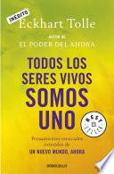 Descargar el libro libro Todos Los Seres Vivos Somos Uno