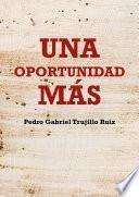 Descargar el libro libro Una Oportunidad Más