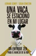 Descargar el libro libro Una Vaca Se Estacionó En Mi Lugar