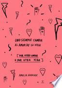Descargar el libro libro Uno Siempre Cambia Al Amor De Su Vida   Edición Especial