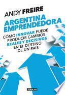 Descargar el libro libro Argentina Emprendedora