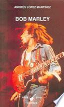 Descargar el libro libro Bob Marley