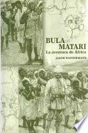 Descargar el libro libro Bula Matari