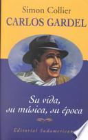 Descargar el libro libro Carlos Gardel