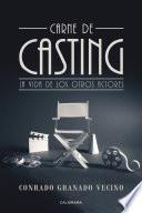 Descargar el libro libro Carne De Casting