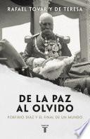 Descargar el libro libro De La Paz Al Olvido