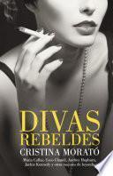 Descargar el libro libro Divas Rebeldes