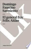 Descargar el libro libro El General Fray Félix Aldao