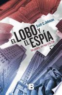 libro El Lobo Y El Espia