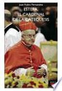 Descargar el libro libro Estepa, El Cardenal De La Catequesis