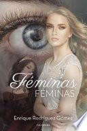 Descargar el libro libro Féminas, Féminas