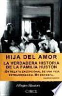 Descargar el libro libro Hija Del Amor