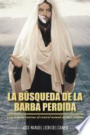 libro La Búsqueda De La Barba Perdida
