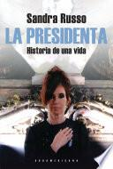 Descargar el libro libro La Presidenta
