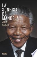 Descargar el libro libro La Sonrisa De Mandela