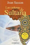 Descargar el libro libro Las Cadenas De Sultana