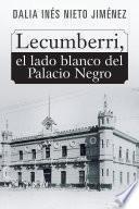 libro Lecumberri, El Lado Blanco Del Palacio Negro