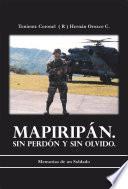 Descargar el libro libro Mapiripn. Sin Perdn Y Sin Olvido.