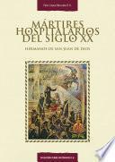 Descargar el libro libro Mártires Hospitalarios Del Siglo Xx: Hermanos De San Juan De Dios