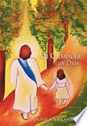 Descargar el libro libro Mi Caminar Con Dios