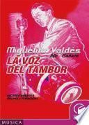 Descargar el libro libro Miguelito Valdéz. Mr, Babalú. La Voz Del Tambor
