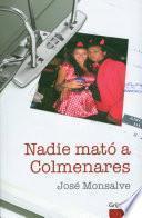 Descargar el libro libro Nadie Mató A Colmenares