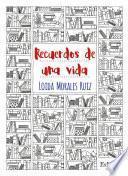Descargar el libro libro Recuerdos De Una Vida