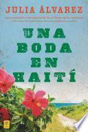 Descargar el libro libro Una Boda En Haiti