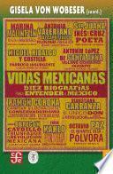 Descargar el libro libro Vidas Mexicanas