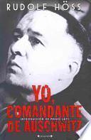 Descargar el libro libro Yo, Comandante De Auschwitz / Commandant Of Auschwitz
