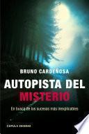 Descargar el libro libro Autopista Del Misterio