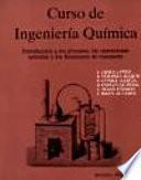 Descargar el libro libro Curso De Ingeniería Química