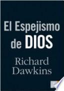 Descargar el libro libro El Espejismo De Dios