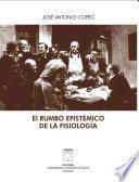 libro El Rumbo Epistémico De La Fisiología