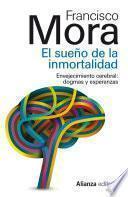 Descargar el libro libro El Sueño De La Inmortalidad