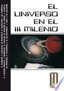 Descargar el libro libro El Universo En El Iii Milenio