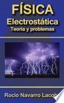 Descargar el libro libro Electrostática   Teoría Y Ejercicios Resueltos