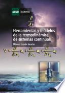 Descargar el libro libro Herramientas Y Modelos De La TermodinÁmica De Sistemas Continuos