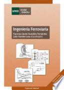 libro Ingeniería Ferroviaria. Segunda Edición Actualizada Y Ampliada
