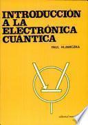 Descargar el libro libro Introducción A La Electrónica Cuántica