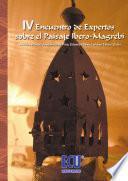 libro Iv Encuentro De Expertos Sobre El Paisaje Íbero Magrebí