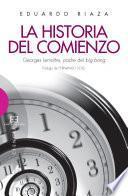 Descargar el libro libro La Historia Del Comienzo