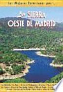 Descargar el libro libro La Sierra Oeste De Madrid