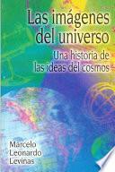 Descargar el libro libro Las Imagenes Del Universo