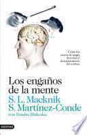 Descargar el libro libro Los Engaños De La Mente