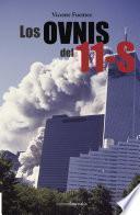 Descargar el libro libro Los Ovnis Del 11 S
