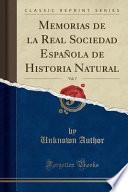 libro Memorias De La Real Sociedad Española De Historia Natural, Vol. 7 (classic Reprint)